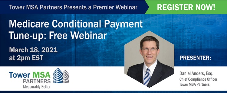 Photo of Dan Anders with details about Webinar regarding  Medicare Conditional Payments